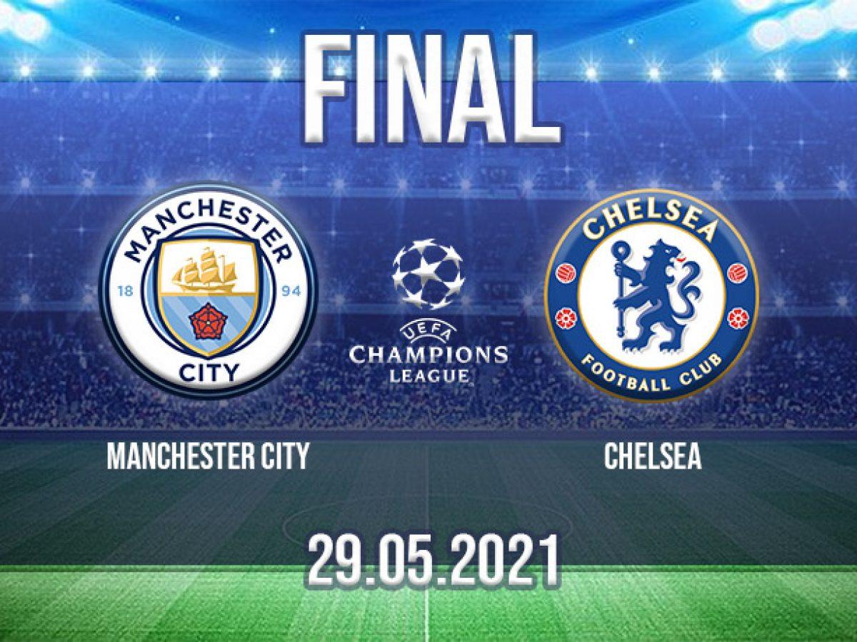 Champions League Final Prediction 2021 | Man City v Chelsea 🔵 - 22Bet