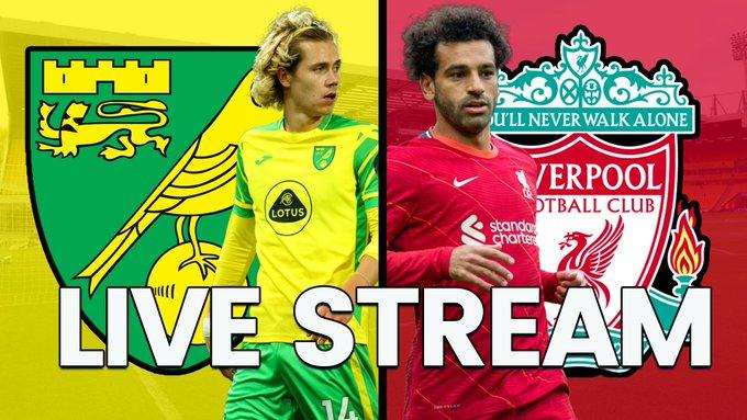 EPL: Watch Norwich City vs Liverpool Live Match Here